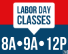 Labor Day Classes